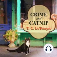 Crime and Catnip