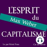 Weber, l'esprit du capitalisme