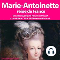 Marie Antoinette Reine de France