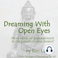 Dreaming With Open Eyes