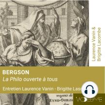 Bergson: Philo ouverte à tous