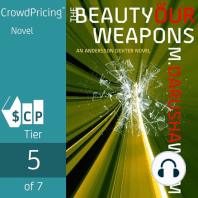 The Beauty of Our Weapons