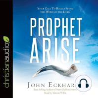 Prophet, Arise