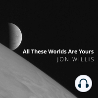 All These Worlds Are Yours