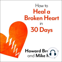 How to Heal a Broken Heart in 30 Days
