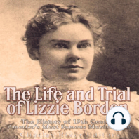 The Life and Trial of Lizzie Borden