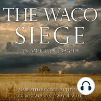 Waco Siege, The