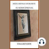 Jesus A Revele Les Secrets Du Monde Spiritual