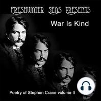 War Is Kind: Poetry of Stephen Crane