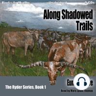 Along Shadowed Trails
