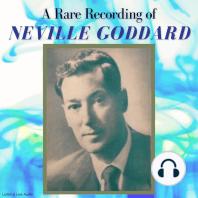 A Rare Recording of Neville Goddard