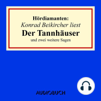 """""""Der Tannhäuser"""" und zwei weitere Sagen - Hördiamanten (Ungekürzte Lesung)"""