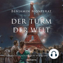 Der Turm der Welt (Ungekürzte Lesung)