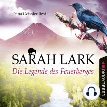 Die Legende des Feuerberges - Die Feuerblüten-Trilogie, Band 3 (Ungekürzt)