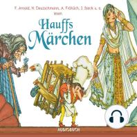 Hauffs Märchen (Ungekürzte Lesung)