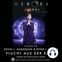 Heroes Reborn - Event Serie, Folge 6