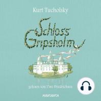 Schloss Gripsholm (ungekürzte Lesung)
