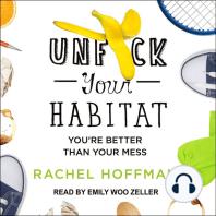 Unf*ck Your Habitat