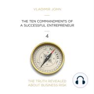 The Ten Commandments of a Successful Entrepreneur