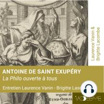 Antoine de Saint-Exupéry: Philo ouverte à tous