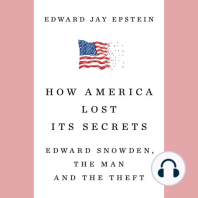 How America Lost Its Secrets: Edward Snowden, the Man and the Theft