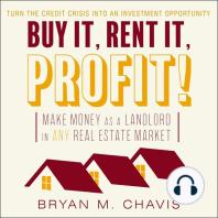 Buy It, Rent It, Profit!