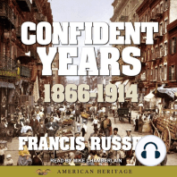 American Heritage History of the Confident Years