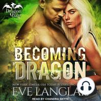 Becoming Dragon