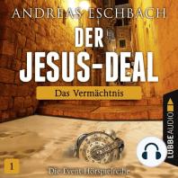 Der Jesus-Deal, Folge 1
