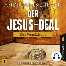 Der Jesus-Deal, Folge 1: Das Vermächtnis