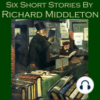 Six Short Stories by Richard Middleton
