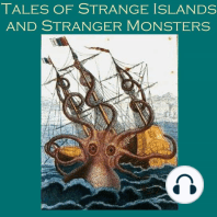 Tales of Strange Islands and Stranger Monsters