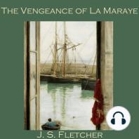 The Vengeance of La Maraye