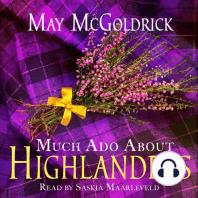 Much Ado About Highlanders