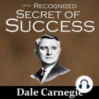 The Little Recognized Secret of Success