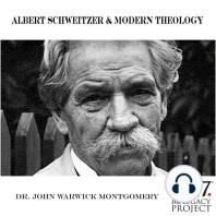 Albert Schweitzer and Modern Theology