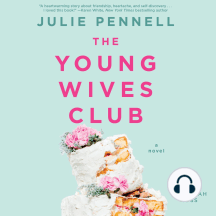 The Young Wives Club: A Novel