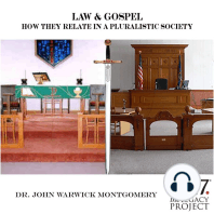 Law & Gospel ? How They Relate In A Pluralistic Society
