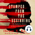 Audiolivro, Stamped from the Beginning: A Definitive History of Racist Ideas in America - Ouça a audiolivros gratuitamente, com um teste gratuito.