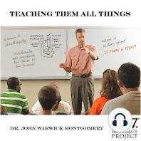 Teaching Them All Things