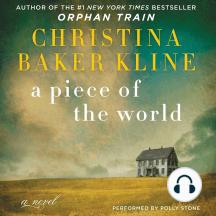 A Piece of the World: A Novel