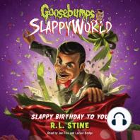 Slappy Birthday to You