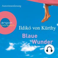 Blaue Wunder (Gekürzte Fassung)