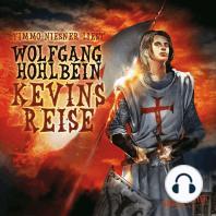 Kevin von Locksley, Teil 2