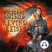 Kevin von Locksley, Teil 2: Kevins Reise