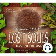 Lost Souls, Teil 1