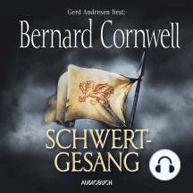 Schwertgesang - Teil 4 der Wikinger-Saga (Gekürzte Lesung)