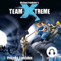 Team X-Treme, Folge 3