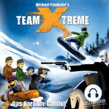 Team X-Treme, Folge 4: Das Borodin-Gambit