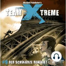 Team X-Treme, Folge 9: Der Schwarze Renegat